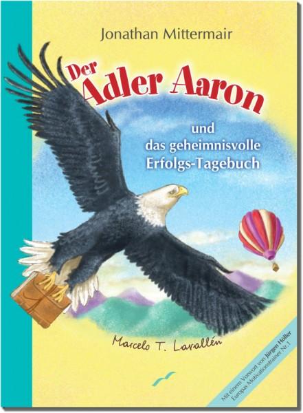 Adler Aaron und das geheimnisvolle Erfolgstagebuch