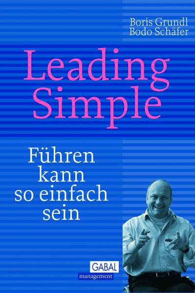 Leading Simple: Führen kann so einfach sein