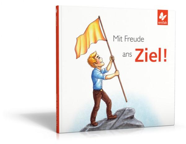 Geschenkbuch: Mit Freude ans Ziel!