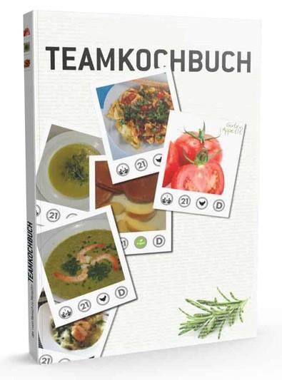 """Teamkochbuch - Das """"von Mensch zu Mensch"""" Teamkochbuch"""